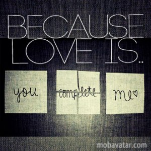 because-love-is-you-complete-me